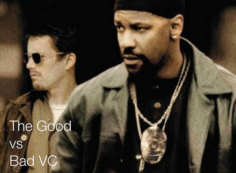 The Good vs Bad VC